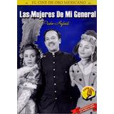Las Mujeres De Mi General Pedro Infante Pelicula Dvd