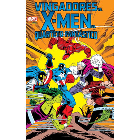Vingadores Vs. X-men Vs. Quarteto Fantástico