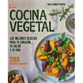 Dk Enciclopedia Cocina Vegetal
