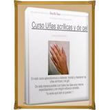 Curso Completo De Uñas Acrilicas Y Gel - Fotmato Digital Pdf
