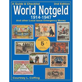 Catálogo De Cédulas World Notgeld 1914-1947 (2ª Edição)