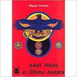 Adolfo Hitler El Ultimo Avatara