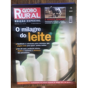 Revista Globo Rural Especial - O Milagre Do Leite