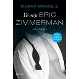 Megan Maxwell Yo Soy Eric Zimmerman Vol Ii Romance Erótico