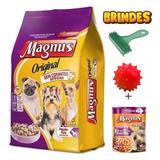 Ração Magnus Original Cães Pequeno Porte 15kg + Brindes !