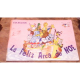 Album De Estampas , La Feliz Arca De Noe (faltan 15 Estampas