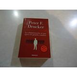 La Administración En Una Época De Grandes Peter F. Drucker