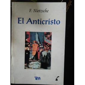 El Anticristo , Friedrich Nietzche