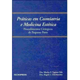 2b8d7b9f17f Práticas Em Cosmiatria E Medicina Estética Procedimentos .