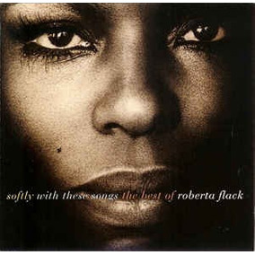 Cd Softly With These Songs The Best Of Roberta Flack (novo)