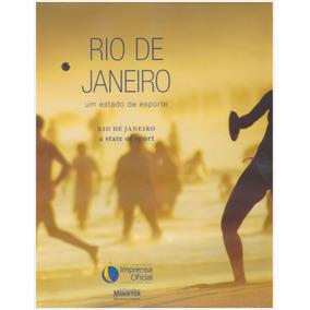Rio De Janeiro - Um Estado De Esporte / Bilingue