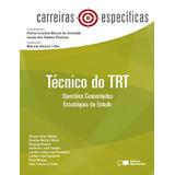 Técnico Do Trt - Questões Comentadas Estratégias De Estudo