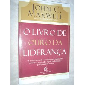 O Livro De Ouro Da Liderança (sebo Amigo)