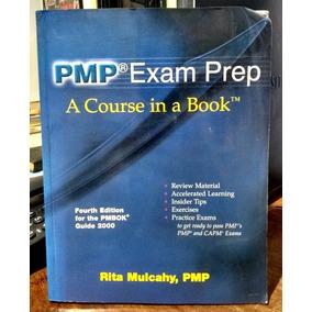 Pmp Exam Prep: A Course In A Book