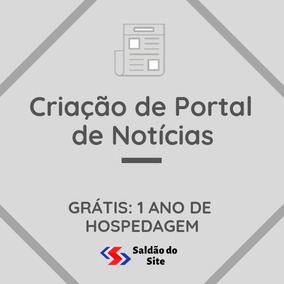 Criação De Portal De Notícias - 1 Ano Grátis De Hospedagem