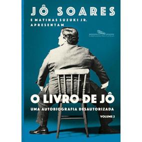 Livro De Jo, O - Uma Autobiografia Desautorizada - Vol. 2