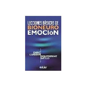 Lecciones Basicas De Bioneuroemocion - Corbera, Enric, Mo...