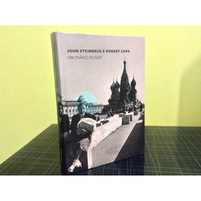 Um Diário Russo - John Steinbeck - Robert Capa - Cosac Naify