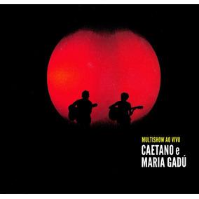 Cd Caetano E Maria Gadú Multishow Ao Vivo Vol. 1