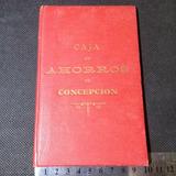 Caja De Ahorros De Concepción Chile Libreta Banco 1904