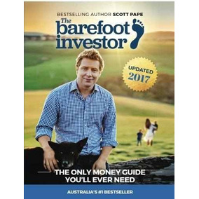 The Barefoot Investor : The Only Money Guide You