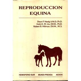 Reproduccion Equina - Neely E Outros