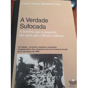 Livro A Verdade Sufocada. Mídia Digital.