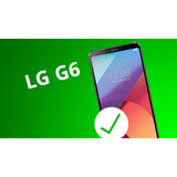 Semi Novo Smartphone Lg G6 Single Chip Android 7.0 Tela 5.7