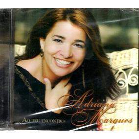 Cd Adriana Marques Ao Teu Encontro Lacrado Original Gospel