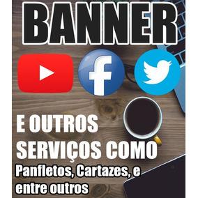 Banner - P/ Canal Do Youtube, Facebook Twitt... Panfletos...