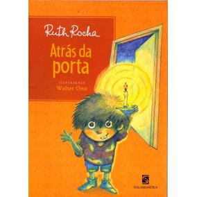Atrás Da Porta - Ruth Rocha