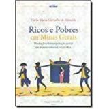 Ricos E Pobres Em Minas Gerais - 1ªed 2010