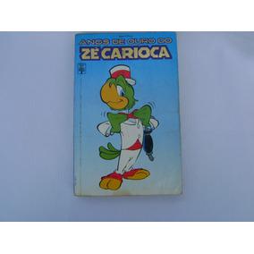 Anos De Ouro Do Zé Carioca - Edição Histórica Vol.1( Abril )