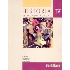 Historia Cbu 4 / El Mundo Actual / Santillana