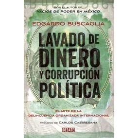 Lavado De Dinero Y Corrupcion Politica