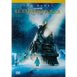 El Expreso Polar The Polar Express Tom Hanks Pelicula Dvd