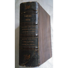 Livro Theses 1878 Faculdade Medicina Da Bahia-leia Descriçã