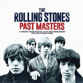 The Rolling Stones Past Masters - 2 Cds Rock