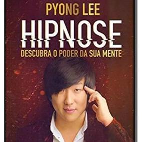 Curso Hipnose Clinica Mais Bonus Pyong Lee Frete Grátis