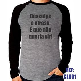 4b38bc09a Camisa Raglan Manga Longa Desculpe O Atraso É Que Não Mescla