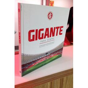Livro Gigante Para Sempre - Sport Club Internacional