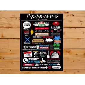 Quadro Decorativo Serie Friends Quotes Grande 30x42 Cm A3