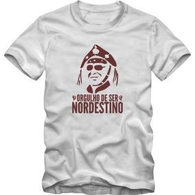 Camiseta Camisa Orgulho De Ser Nordestino + Brinde f3e13a28b08