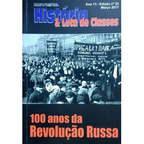 Revista História & Luta De Classes - Ano 13 - Edição Nº 23