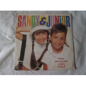 Lp Sandy E Junior 1994 Pra Dançar Com Você, Vinil C/ Encarte