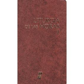 c6098f351ff Liturgia De Las Horas Del - Libros en Mercado Libre México
