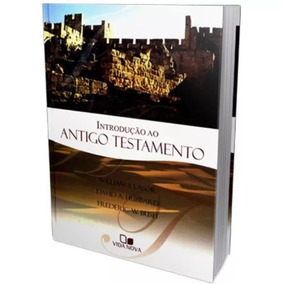 Livro Introdução Ao Antigo Testamento - William S. Lasor