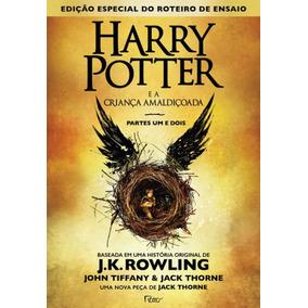 Harry Potter E A Criança Amaldiçoada - Partes Um E Dois -