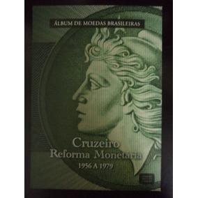 Álbum De Moedas Reforma Monetária Incompleto Com 55 Moedas