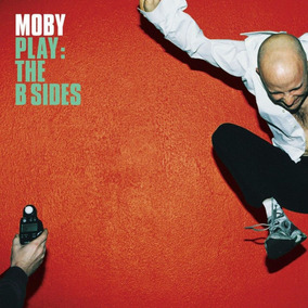 Moby Play The B Sides Vinilo Doble Nuevo Importado